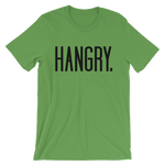 Hangry - Adult Favorite Fit T Shirt
