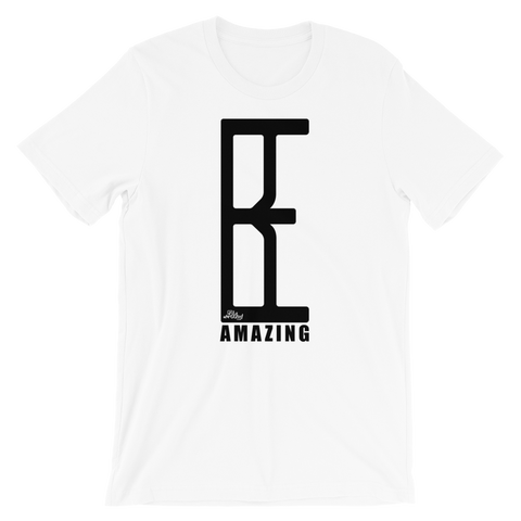 Be Amazing - Adult Favorite Fit T Shirt