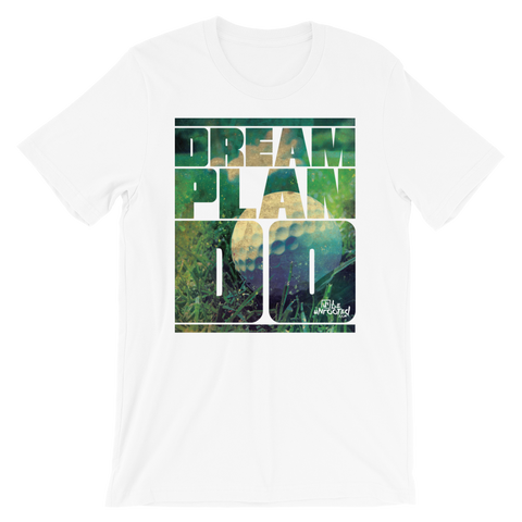 Dream Plan Do (Golf) - Adult Favorite Fit T Shirt