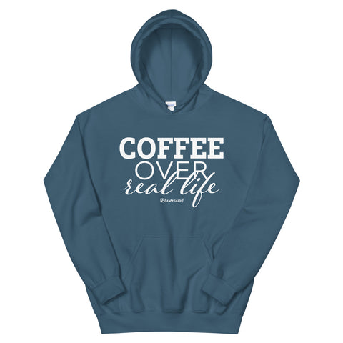 Coffee Over Real Life - Adult Soft Comfort Fit Hoodie