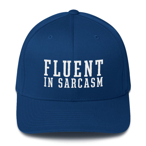 Fluent In Sarcasm - Flexfit Fitted Hat