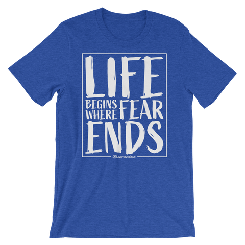 Life Begins Where Fear Ends - Favorite Fit Adult T Shirt