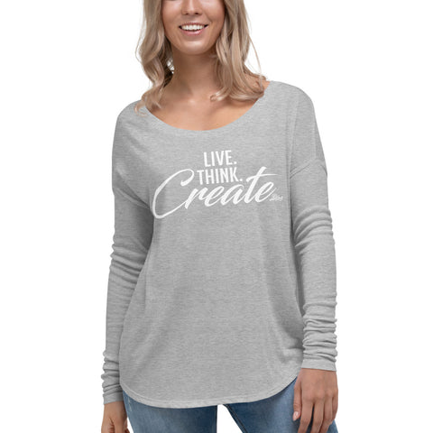 Live Think Create - Womens Soft Flowy Long Sleeve Shirt