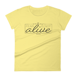 Fear is Not Alive - Womens Fashion Fit T Shirt