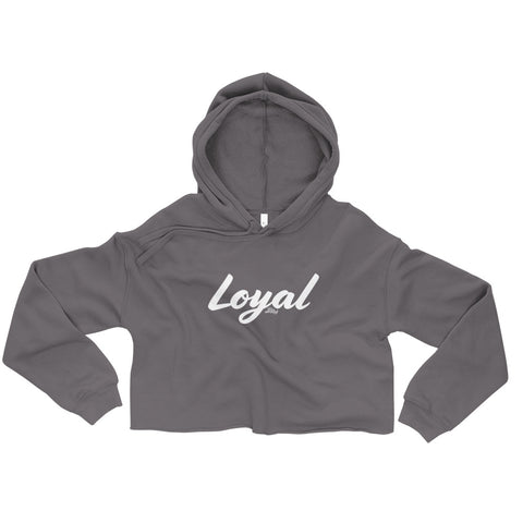 Loyal - Womens Cropped Super Soft Hoodie