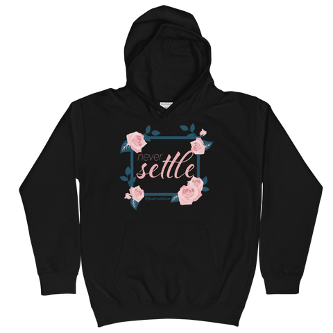 Never Settle - Kids Soft Comfy Fit Hoodie