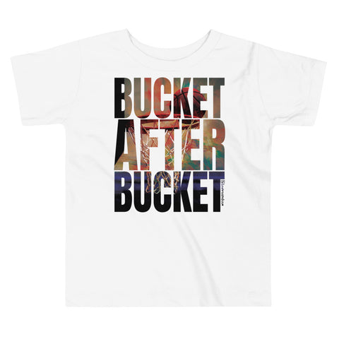 Bucket After Bucket (Basketball) - Toddler Comfy T Shirt