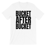 Bucket After Bucket - Adult Favorite Fit T Shirt