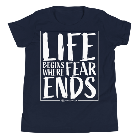 Life Begins Where Fear Ends - Favorite Fit Kids T Shirt