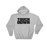 Touchdown - Adult Soft Comfort Fit Hoodie