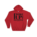I Woke Up This Awesome - Adult Soft Comfort Fit Hoodie