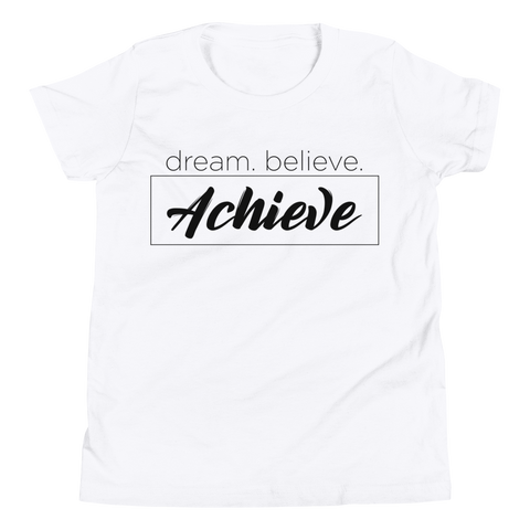 Dream Believe Achieve. - Kids Favorite Fit T Shirt