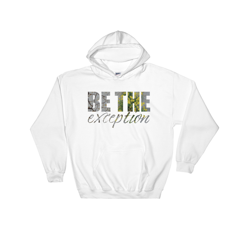 Be The Exception - Adult Soft Comfort Fit Hoodie