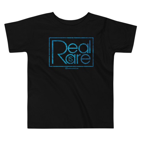 Real Is Rare  - Comfy Toddler T Shirt