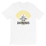 I Like A Little Dirt On My Diamonds - Favorite Fit Adult T Shirt