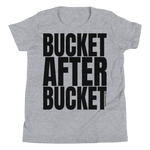 Bucket After Bucket - Kids Favorite Fit T Shirt