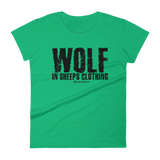Wolf in Sheeps Clothing - Womens Fashion Fit T Shirt