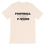 Football Is My Second Favorite F Word - Adult Favorite Fit T Shirt
