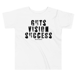 Guts Vision Success - Toddler Comfy T Shirt