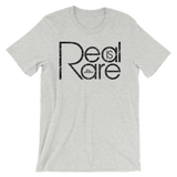 Real Is Rare - Favorite Fit Adult T Shirt