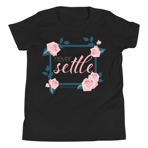 Never Settle - Kids Favorite Fit T Shirt