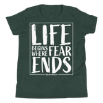 Life Begins Where Fear Ends - Kids Favorite Fit T Shirt