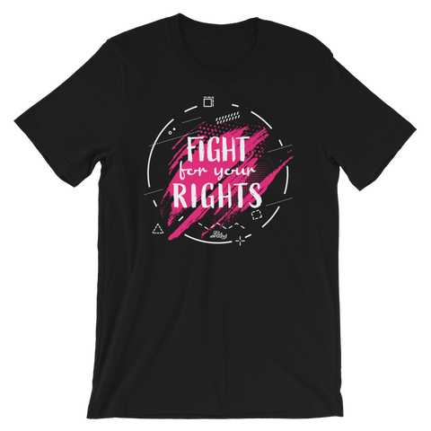 Fight For Your Rights - Adult Favorite Fit T Shirt