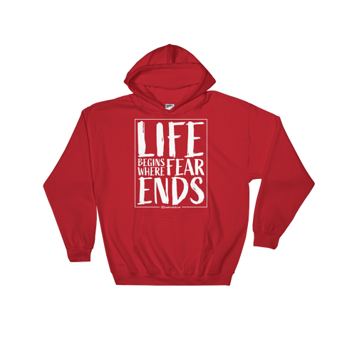 Life Begins Where Fear Ends - Soft Comfort Fit Adult Hoodie