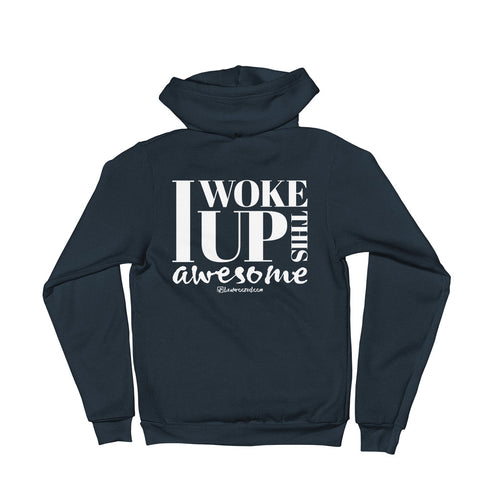 I Woke Up This Awesome - Adult Zip Up Hoodie Soft Warm