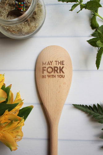 May The Fork Be With You Wooden Engraved Spoon