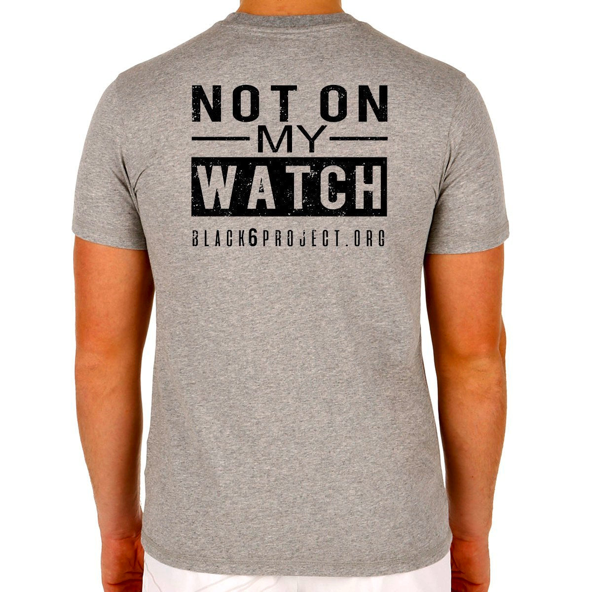 """Not On My Watch"" Black 6 T-Shirt"