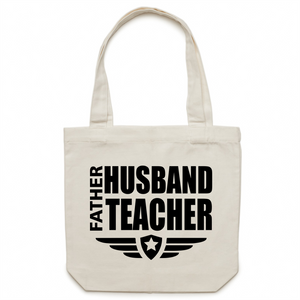 Father, Husband, Teacher - Canvas Tote Bag