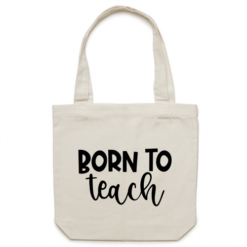 Born to teach - Canvas Tote Bag