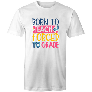 Born to teach, forced to grade