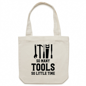 So many tools, so little time - Canvas Tote Bag