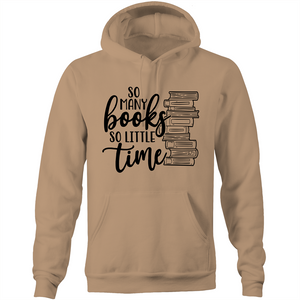So many books so little time - Pocket Hoodie
