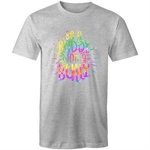 Be a buddy not a bully (rainbow print)
