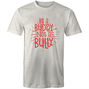 Be a buddy not a bully (red print)