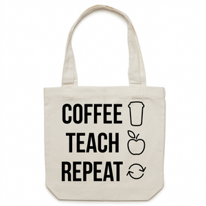 Coffee, Teach, Repeat - Canvas Tote Bag