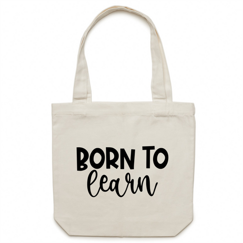 Born to learn - Canvas Tote Bag