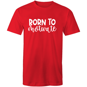 Born to motivate