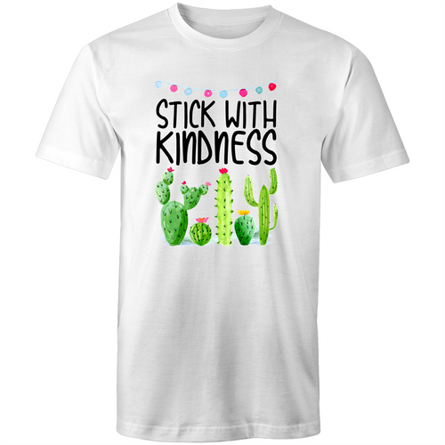 Stick with kindness