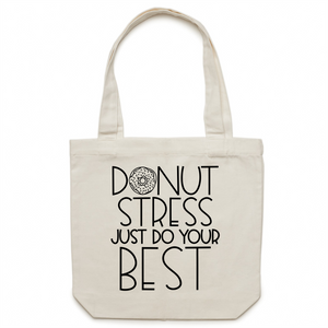 Donut stress just do your best canvas tote bag
