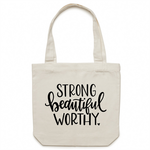 Strong, beautiful, worthy - Canvas Tote Bag