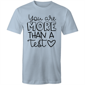 You are more than a test