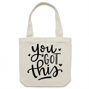 You got this - Canvas Tote Bag