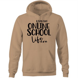 Livin that online school life - Pocket Hoodie