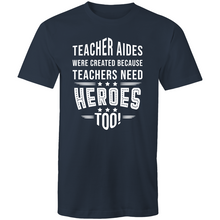 Load image into Gallery viewer, Teacher aides were created because teachers need heroes too!