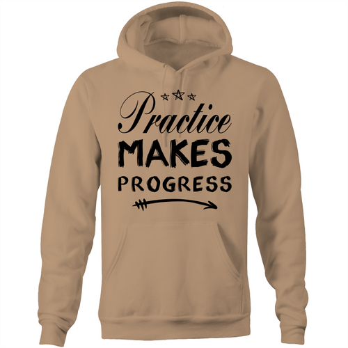 Practice makes progress - Pocket Hoodie Sweatshirt