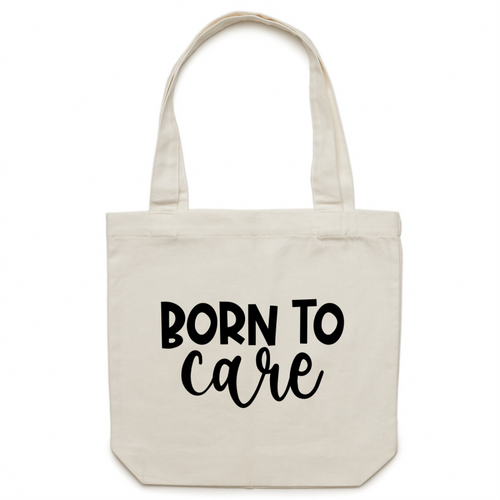 Born to care - Canvas Tote Bag